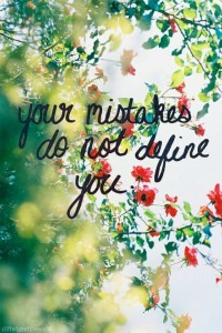 mistakes do not define